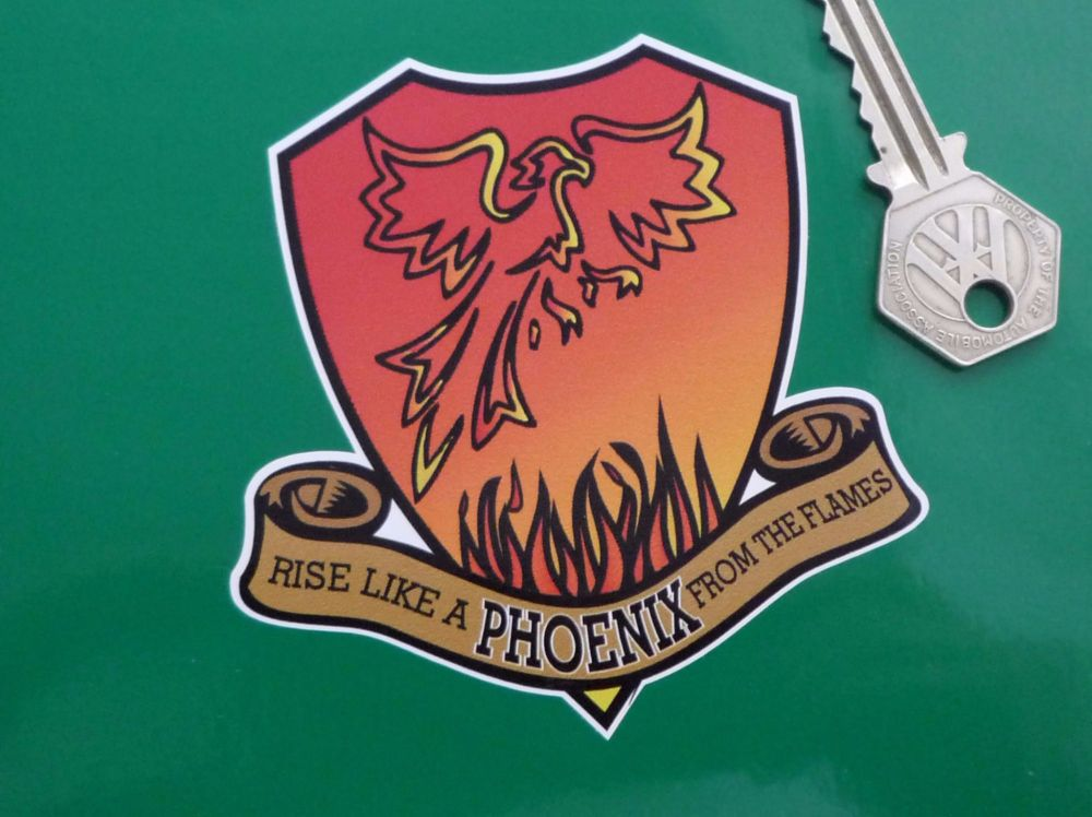 """Rise Like A Phoenix From The Flames Shield Style Sticker. 3.75""""."""