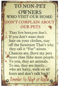 Pet Lovers Wooden Picture with words - Fun Saying Sign