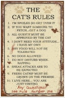 The Cat's Rules  - Fun Saying Sign - Gift Idea
