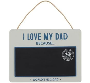 I love my Dad Chalkboard Sign Fathers Day Birthday Thank You Appreciation Gift
