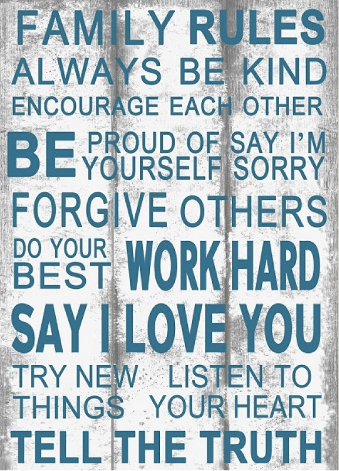 Family Sign Always be Kind Be Proud Work Hard I Love You - Inspirational Wo