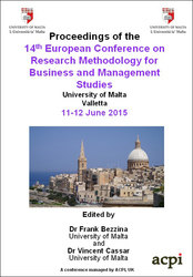 <!--580--> ECRM 2015 14th European Conference on Research Methodology for Business and Management  Studies Valletta, Malta ISBN: 978-1-910810-11-8