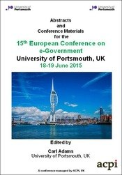 <!--570--> ECEG 2015 15th European Conference on eGovernment Portsmouth UK ISBN: 978-1-910810-19-4