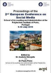 <!--540--> ECSM 2015 2nd European Conference on Social Media Porto Portugal ISBN: 978-1-910810-31-6 ISSN: 2055-7213