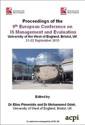 <!--331--> ECIME 2015 9th European Conference on IS Management and Evaluation Bristol UK ISBN: 978-1-910810-54-5 ISSN: 2048-8912