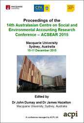 <!--095--> ACSEAR 2015 14th Australian Centre on Social and Environmental Accounting Research Conference Sydney, Australia ISBN: 978-1-910810-79-8