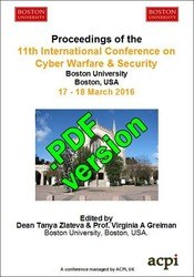 <!--901--> ICCWS 2016 11th International Conference on Cyber Warfare and Security Boston Massachusetts USA ISBN: 978-1-910810-83-5 ISSN: 2048-9889