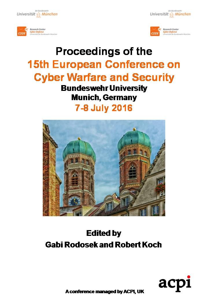 ECCWS 2016 - Proceedings of The 15th European Conference on Cyber Warfare and Security