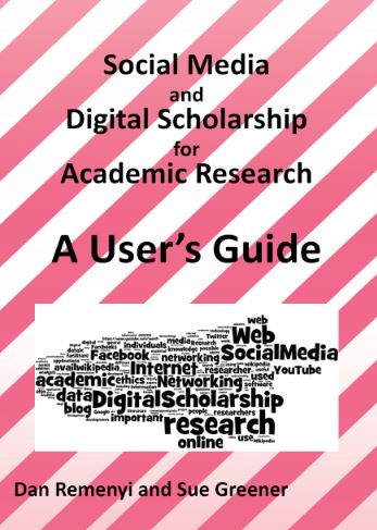 Social Media and Digital Scholarship for Academic Research: A User's Guide