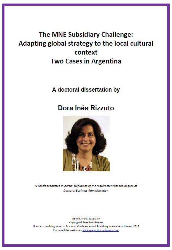 The MNE Subsidiary Challenge: Adapting global strategy to the local cultural context Two Cases in Argentina