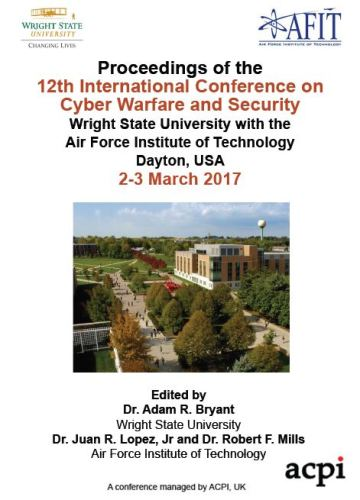 ICCWS 2017 - Proceedings of 12th International Conference on Cyber Warfare and Security
