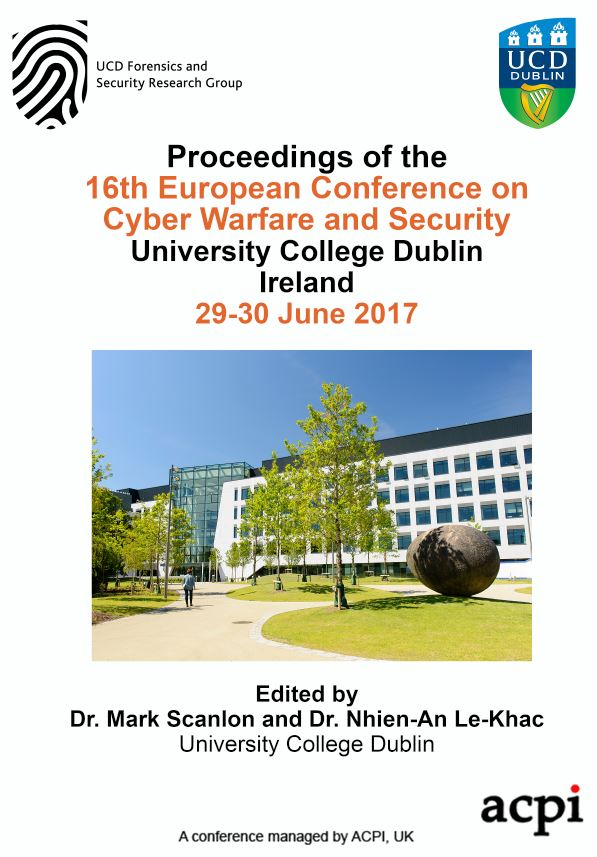 ECCWS 2017 - Proceedings of 16th European Conference on Cyber Warfare and Security