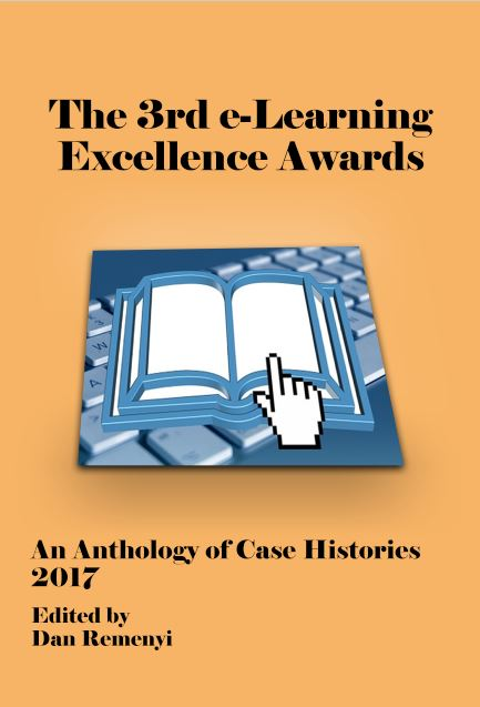 The e-Learning Excellence Awards 2017: An Anthology of Case Histories