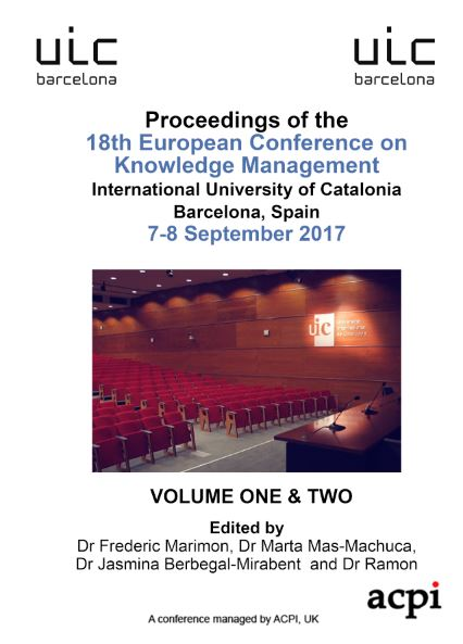 ECKM 2017 - Proceedings of the 18th European Conference on Knowledge Management PRINT VERSION