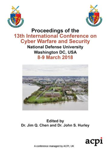 ICCWS 2018 PDF - Proceedings of the 13th International Conference on  Cyber Warfare and Security