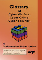 Glossary of Cyber Warfare, Cyber Crime and Cyber Security