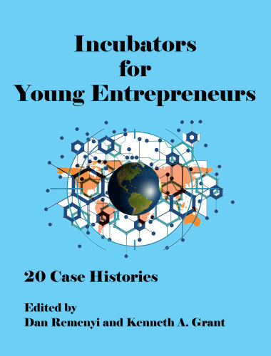 Incubators for Young Entrepreneurs: 20 Case Histories