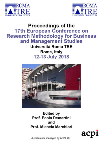 ECRM 2018 - Proceedings of the 17th European Conference on Research Methodology for Business and Management Studies PRINT VERSION