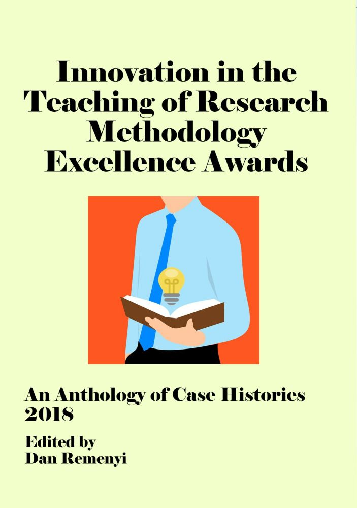 Innovation in Teaching of Research Methodology Excellence Awards 2018: An Anthology of Case Histories