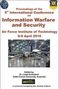 ICIW 2010 - 5th International Conference on Information Warfare and Security - Dayton, USA. PRINT version