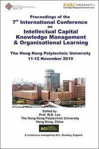 ICICKM 2010 - 7th International Conference on Intellectual Capital, Knowledge Management and Organisational Learning - Hong Kong, China. PRINT versi
