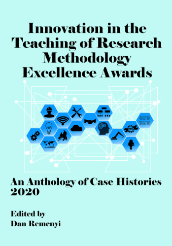 Innovation in Teaching of Research Methodology Excellence Awards 2020:  An Anthology of Case Histories
