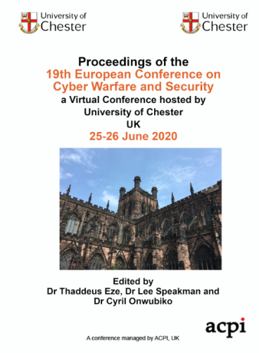 ECCWS 2020- Proceedings of the  19th European Conference on Cyber Warfare and Security PRINT VERSION