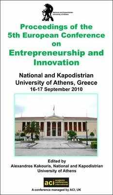 ECIE 2010 - 5th European Conference on Innovation and Entrepreneurship - Athens, Greece. PRINT version