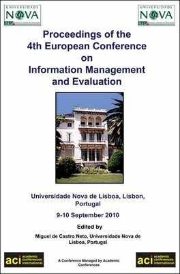 ECIME 2010 - 4th European Conference on Information Management and Evaluation - Lisbon, Portugal. PRINT version