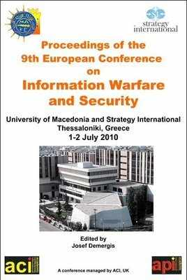 ECIW 2010  - 9th European Conference on Information Warfare and Security - Thessaloniki, Greece. PRINT version