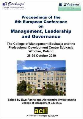 ECMLG 2010 - 6th European Conference on Management, Leadership and Governance - Wroclaw, Poland. PRINT version