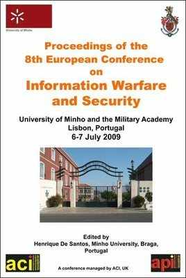 ECIW 2009 - 8th European Conference on Information Warfare and Security – Lisbon, Portugal