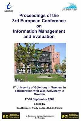 ECIME 2009 - 3rd European Conference on Information Management and Evaluation – Gothenburg, Sweden - PRINT version