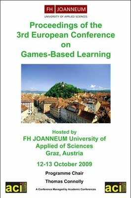 ECGBL 2009 - 3rd European Conference on Games Based Learning – Graz, Austria PRINT version