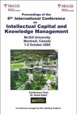 ICICKM 2009 - 6th International Conference on Intellectual Capital, Knowledge Management and Organisational Learning – Montreal, Canada PRINT version