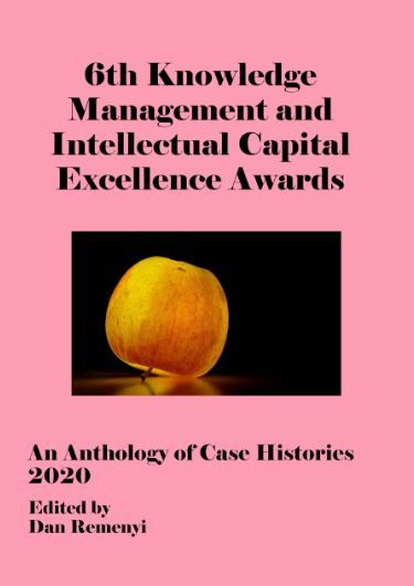 6th Knowledge Management and Intellectual Capital Excellence Awards 2020: An Anthology of Case Histories