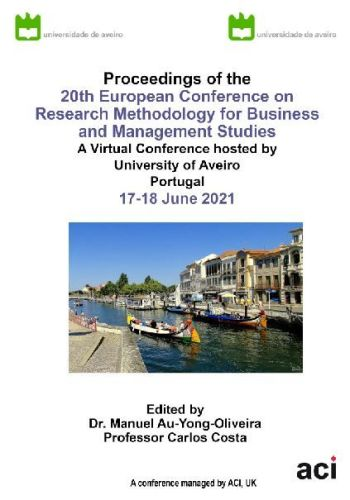 ECRM 2021 PDF Version-Proceedings of the 20th European Conference on Research Methodology for Business  and Management Studies