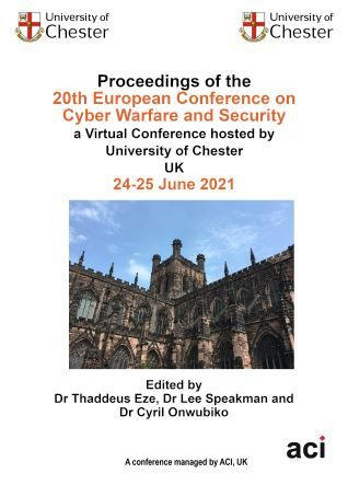 ECCWS 2021 PDF VERSION - Proceeding of the 20th European Conference on Cyber Warfare and Security