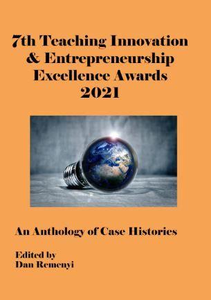7th Teaching Innovation & Entrepreneurship Excellence Awards 2021