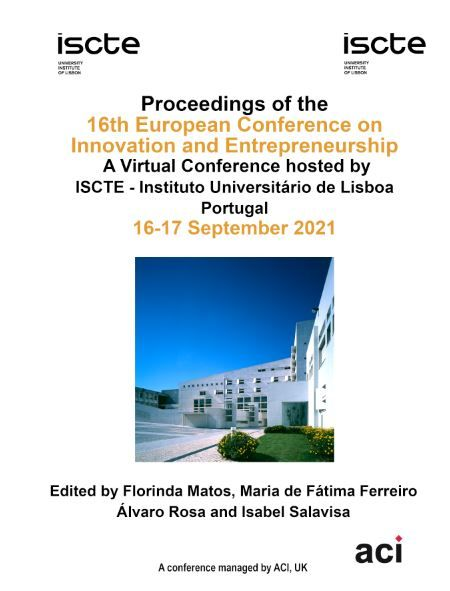 Proceedings of the 16th European Conference on Innovation and Entrepreneurship ECIE 2021 (Print Version - 2 Volumes)