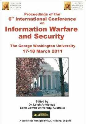 ICIW 2011 - 6th International Conference on Information Warfare and Security – Washington, DC, USA