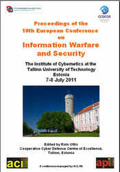 ECIW 2011  - 10th European Conference on Information Warfare and Security - Tallinn, Estonia. PRINT version