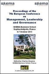 ECMLG 2011 - 7th European Conference on Management, Leadership and Governance - Sophia-Antipolis, France. PRINT version