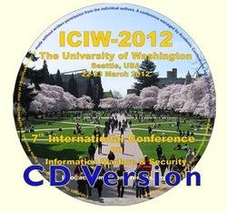 ICIW 2012 (CD version) 7th International Conference on Information Warfare and Security, University of Washington, Seattle, USA.