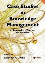 Case Studies in Knowledge Management for Researchers, Teachers and Students