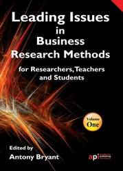 <!--150-->Leading issues in Business Research Methods for Researchers, Teachers and Students