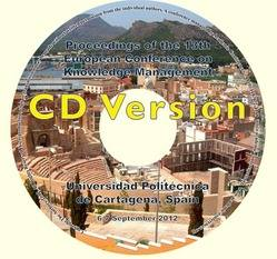 <!--091-->ECKM 2012 Proceedings of the 13th European Conference on Knowledge Management, Cartagena, Spain CD version
