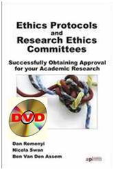 A Discussion on Ethics Protocols and Research Ethics Committees with Dan Remenyi, Nicola Swan and Ben Van Den Assem - DVD