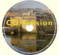 <!--084-->ECMLG 2012 Proceedings of the 8th European Conference on Management Leadership and Governance, Pafos, Cyprus