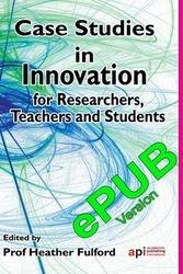 <!--090-->Case Studies in Innovation for Researchers, Teachers and Students ePUB version
